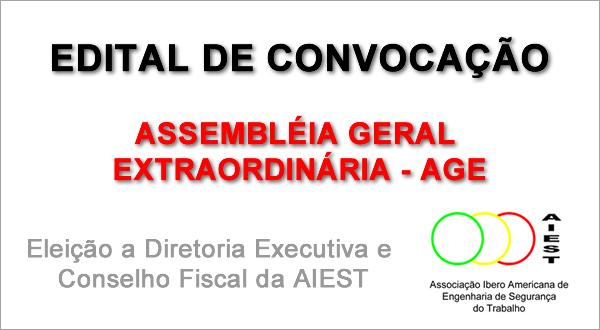 ELEIÇÃO DA DIRETORIA EXECUTIVA E CONSELHO FISCAL DA AIEST