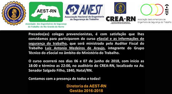Associação dos Engenheiros de Segurança do Trabalho do RN – AEST/RN, filiada a ANEST, promoverá curso sobre eSocial.