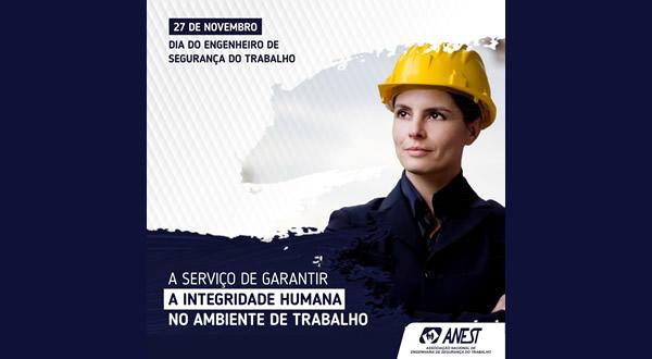 27 de Novembro – Dia do Engenheiro de Segurança do Trabalho