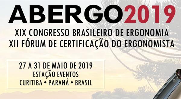 ABERGO 2019 – XIX Congresso Brasileiro de Ergonomia e XII Fórum de Certificação do Ergonomista