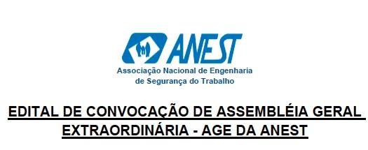 Edital de Convocação de Assembleia Gera Extraordinária – AGE da ANEST